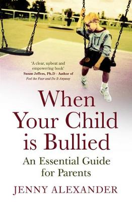 When Your Child is Bullied (Paperback)