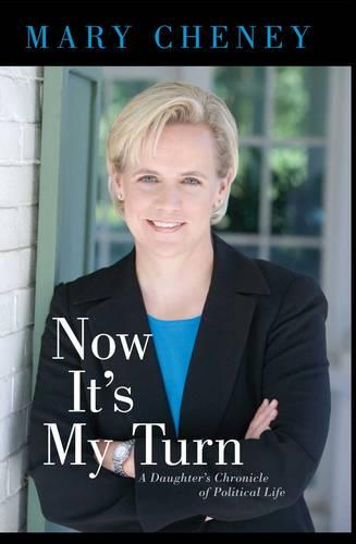 Now It's My Turn: A Daughter's Chronicle of Political Life (Paperback)