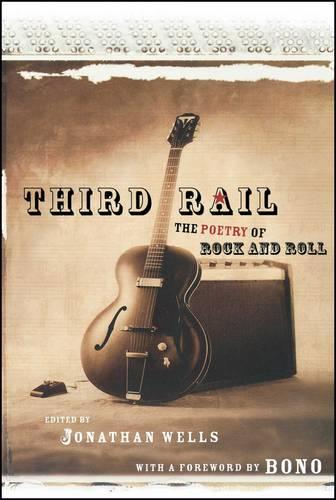 Third Rail: The Poetry of Rock and Roll (Paperback)