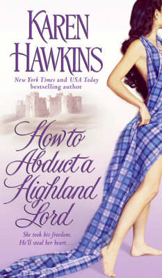 How to Abduct a Highland Lord - The MacLean Curse Series 1 (Paperback)
