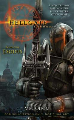 Hellgate: Bk. 1: Exodus (Paperback)