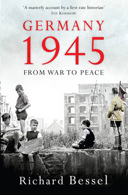 Germany 1945: From War to Peace (Paperback)