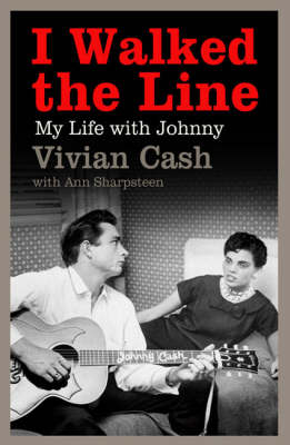 I Walked the Line: My Life with Johnny (Paperback)