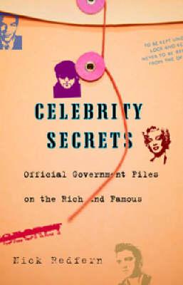 Celebrity Secrets: Official Government Files (Paperback)
