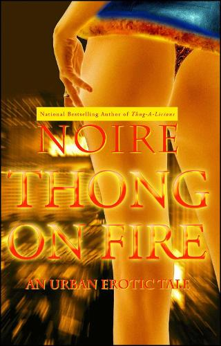 Thong On Fire: An Urban Erotic Tale (Paperback)