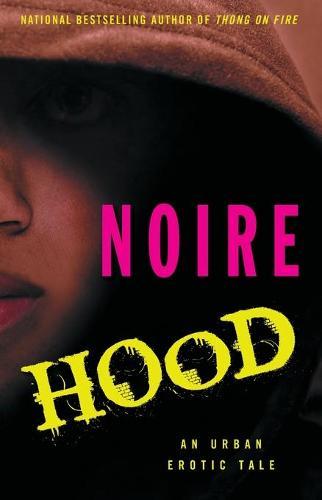 Hood: An Urban Erotic Tale (Paperback)