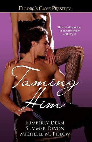 Taming Him: Ellora's Cave - Ellora's Cave Presents... (Paperback)