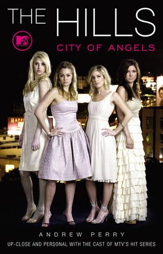 The Hills: City of Angels (Paperback)