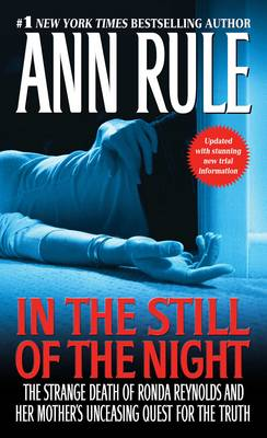 In the Still of the Night: The Strange Death of Ronda Reynolds and Her Mother's Unceasing Quest for the Truth (Paperback)