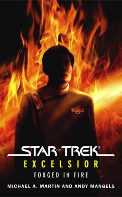 Star Trek: The Original Series: Excelsior: Forged in Fire - Star Trek: The Original Series (Paperback)