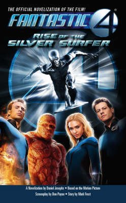 Fantastic Four 2: Rise of the Silver Surfer (Paperback)