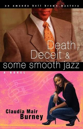 Death, Deceit & Some Smooth Jazz - An Amanda Bell Brown Mystery 2 (Paperback)