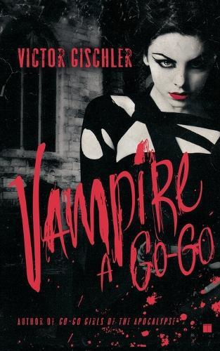 Vampire a Go-Go (Paperback)