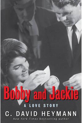 Bobby and Jackie: A Love Story (Hardback)