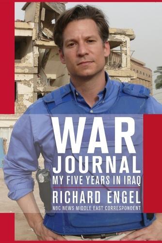 War Journal: My Five Years in Iraq (Paperback)