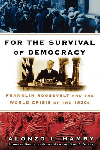 For the Survival of Democracy (Paperback)