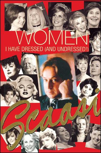 Women I Have Dressed (and Undressed!) (Paperback)