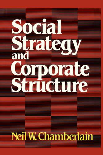 Social Strategy & Corporate Structure (Paperback)