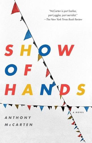 Show of Hands: A Novel (Paperback)