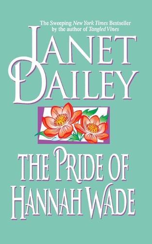 The Pride of Hannah Wade (Paperback)