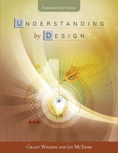 Understanding by Design (Paperback)