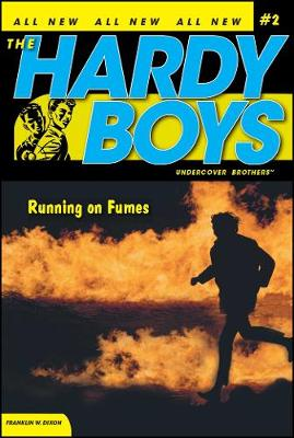 Running on Fumes - Hardy Boys (All New) Undercover Brothers 2 (Paperback)