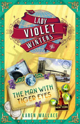 The Man with Tiger Eyes - THE LADY VIOLET MYSTERIES 2 (Paperback)