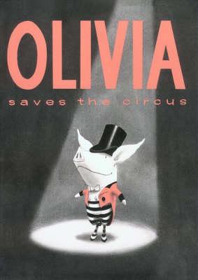 Olivia Saves The Circus (Paperback)