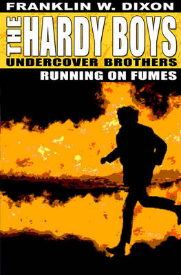 Running on Fumes - Hardy Boys 2 (Paperback)