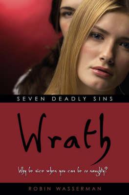 Seven Deadly Sins : Wrath - Seven Deadly Sins (Paperback)