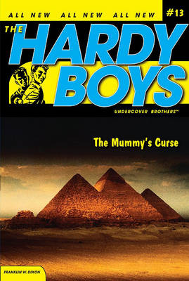 The Mummy's Curse - Hardy Boys (All New) Undercover Brothers 13 (Paperback)