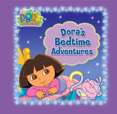 Dora's Bedtime Adventures - Dora the Explorer (Board book)