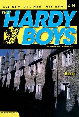 Hazed - Hardy Boys (All New) Undercover Brothers 14 (Paperback)