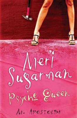 Meri Sugarman, Psycho Queen (Paperback)