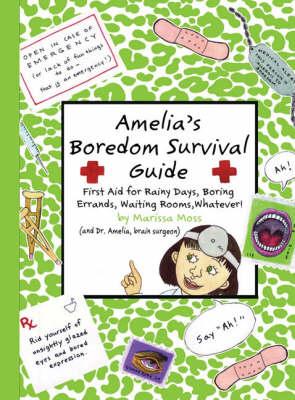 Amelia's Boredom Survival Guide (Paperback)