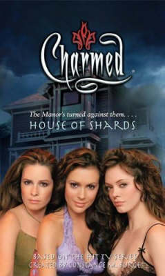 House of Shards - Charmed 37 (Paperback)