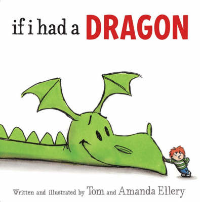 If I Had a Dragon (Paperback)