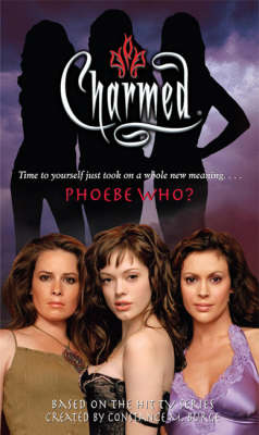 Phoebe Who? - Charmed 38 (Paperback)