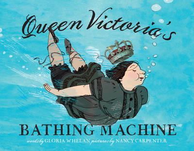 Queen Victoria's Bathing Machine (Hardback)
