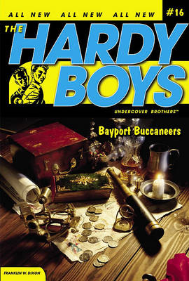 Bayport Buccaneers - Hardy Boys (All New) Undercover Brothers 16 (Paperback)