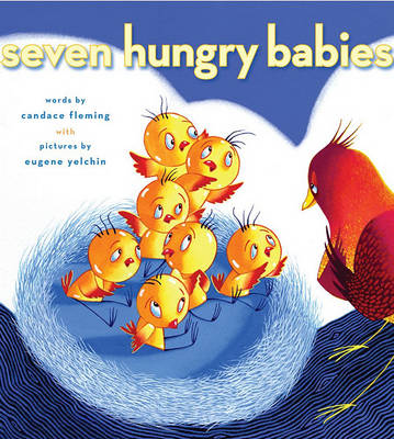 Seven Hungry Babies (Hardback)