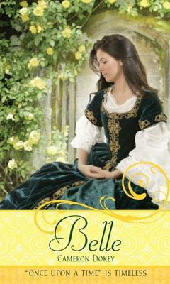 "Belle: A Retelling of ""Beauty and the Beast"" - Once upon a Time (Paperback)"