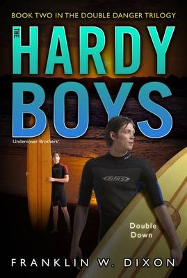 Double Down: Book Two in the Double Danger Trilogy - Hardy Boys (All New) Undercover Brothers 26 (Paperback)