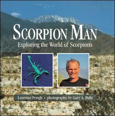 Scorpion Man: Exploring the World of Scorpions (Paperback)
