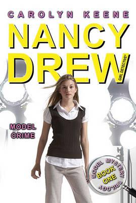 NDGD Nancy Drew (All New) Girl Detective #36: Model Crime - Nancy Drew: Girl Detective (Aladdin) 36 (Paperback)