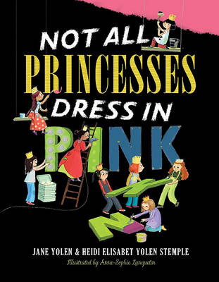 Not All Princesses Dress in Pink (Hardback)