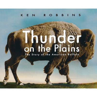 Thunder on the Plains: The Story of the American Buffalo (Paperback)