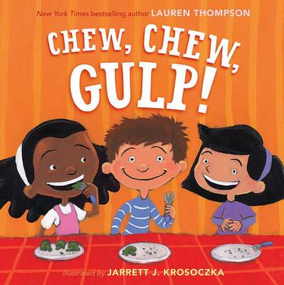 Chew, Chew, Gulp! (Hardback)