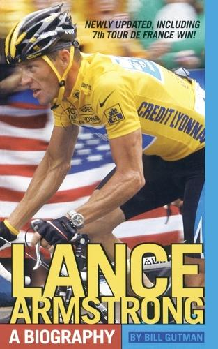 Lance Armstrong: A Biography (Paperback)