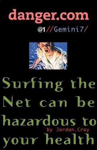 Gemini7 - danger.com 1 (Paperback)